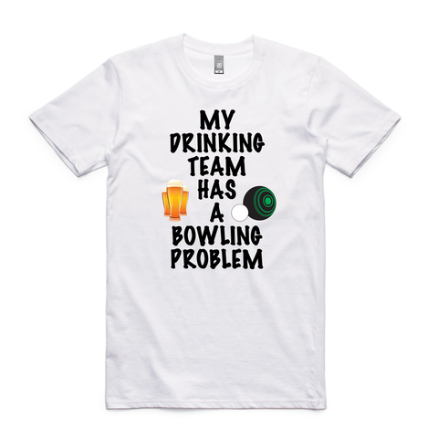My Drinking team has a bowling problem -