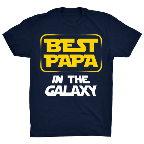 Best papa in the galaxy -  - 2