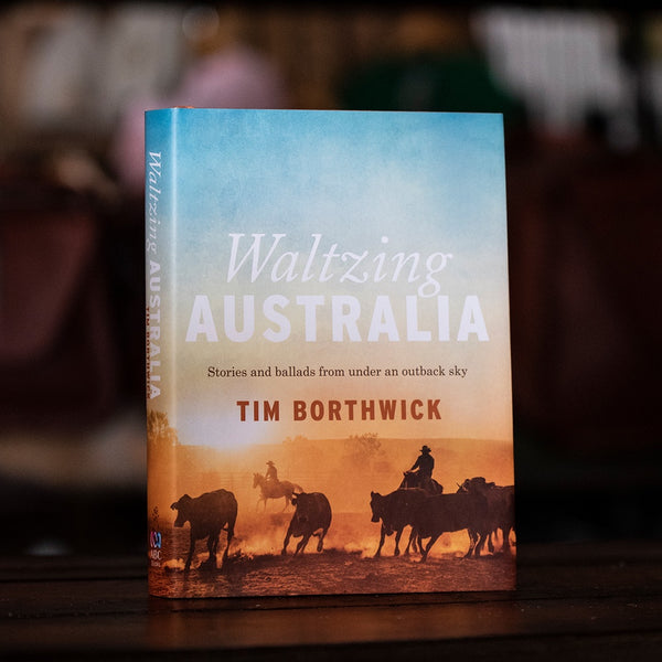 'Waltzing Australia' Book by Tim Borthwick