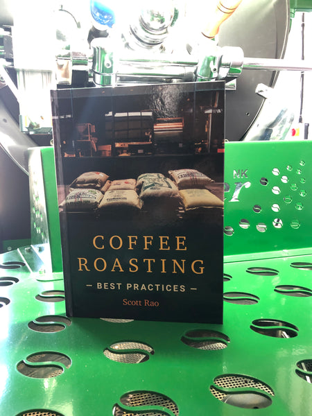 Coffee Roasting Best Practices Book by Scott Rao