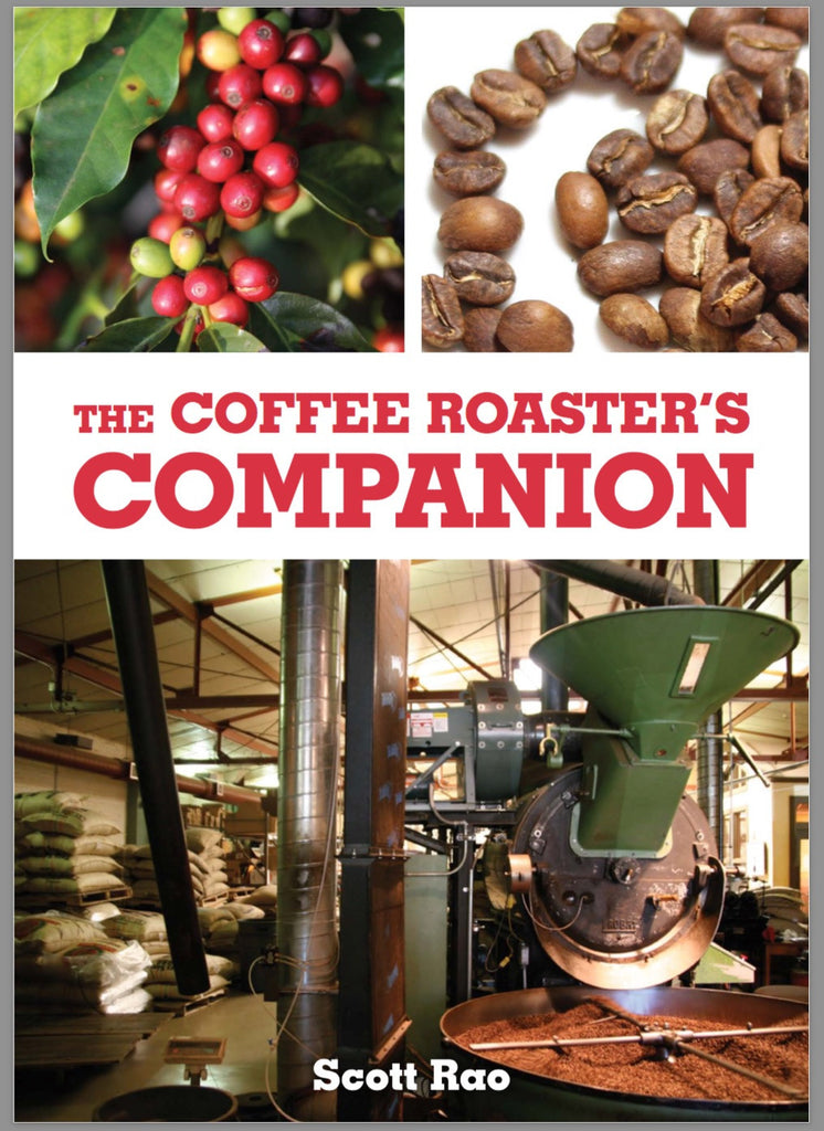 The Coffee Roaster's Companion Book by Scott Rao