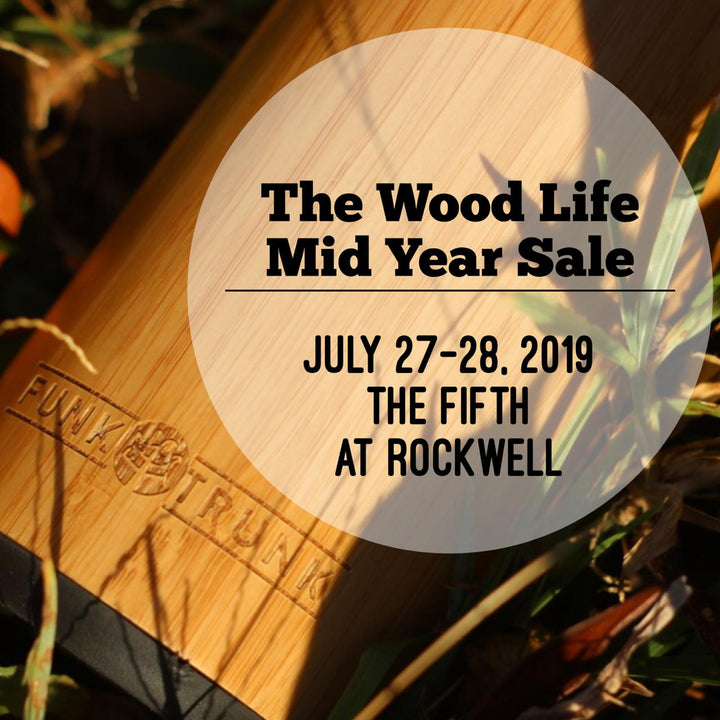 The Wood Life Mid Year Sale!