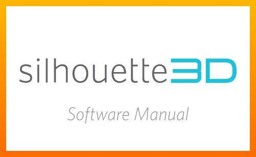 Silhouette 3D Software Manual