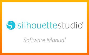 Silhouette Studio Software Manual