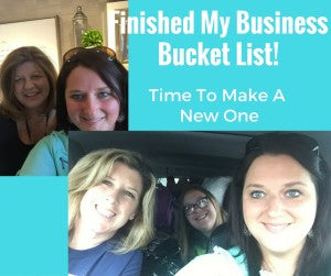 Finished My BusinessBucket List!