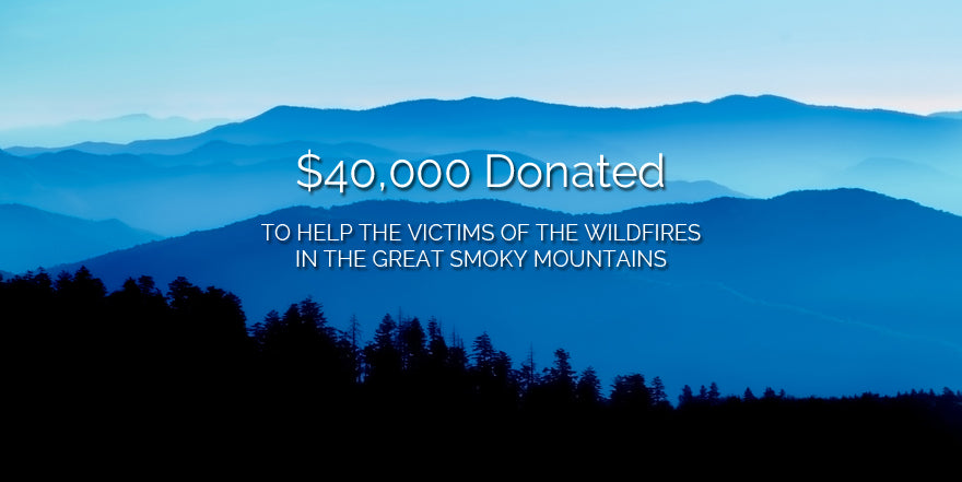 $40,000 Donated for the wildfires in the Great Smoky Mountains