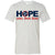 Adult Hope Comes From Home Ash T-Shirt - 100% of profit to Cookeville Putnam County Tornado Relief Fund