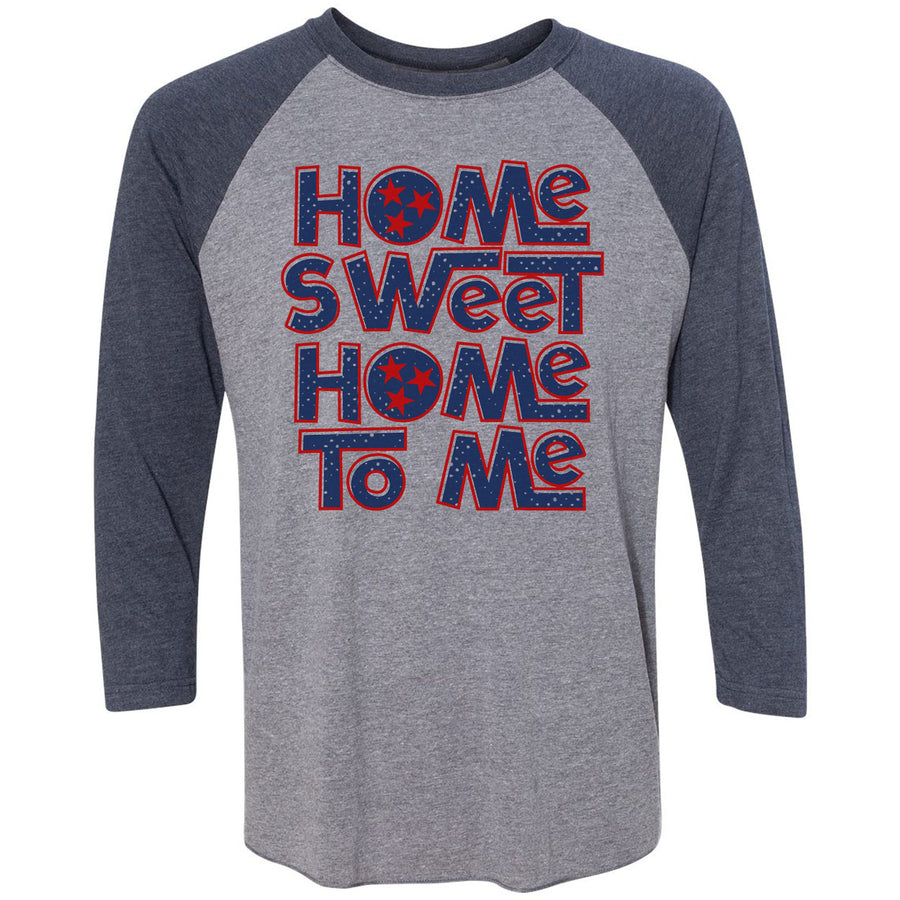 Adult Home Sweet Home To Me on a Navy Sleeve Raglan