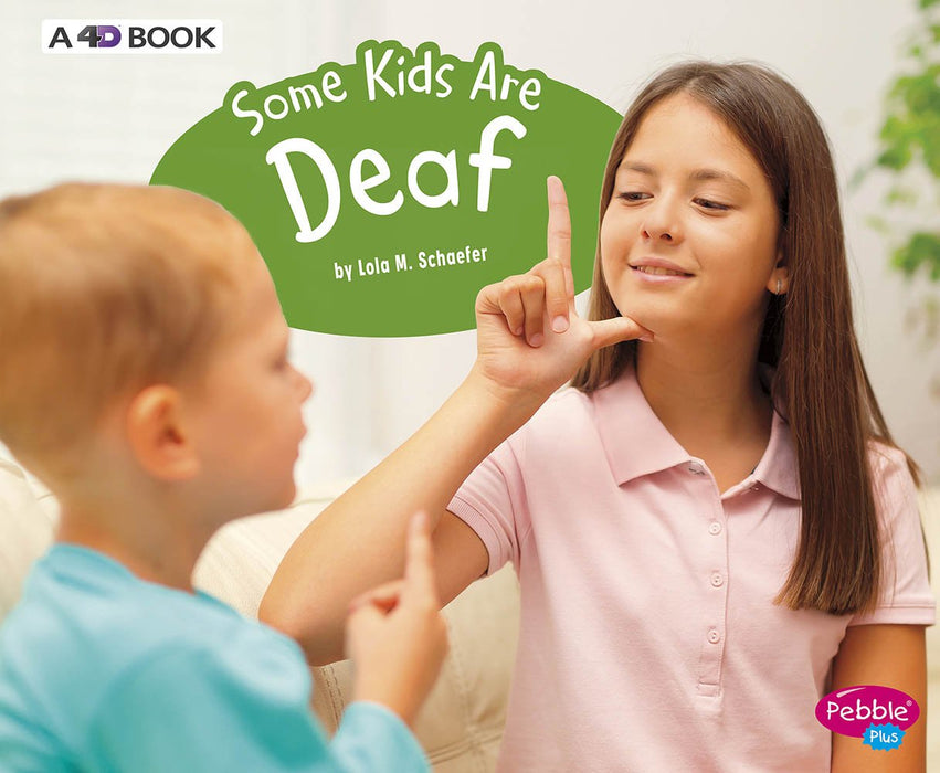 Some Kids Are Deaf: Understanding Differences (Revised Edition)