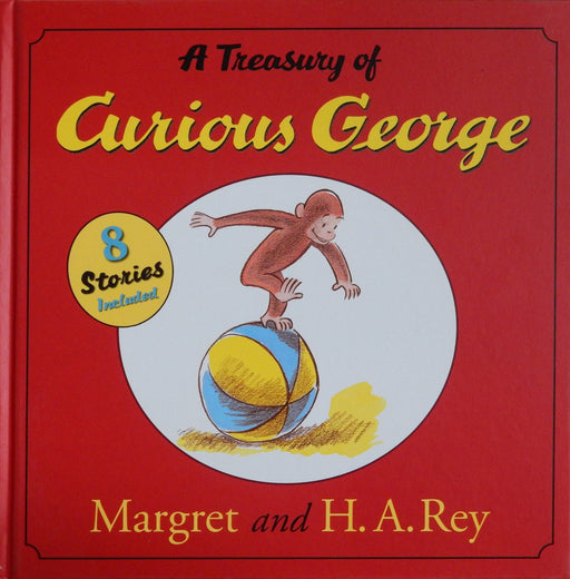 A Treasury of Curious George by H. A. Rey