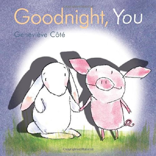 Goodnight, You by Genevieve Cote