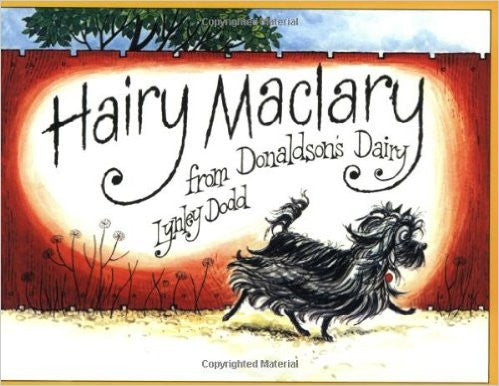 Hairy Maclary From Donaldsons Dairy by Lynley Dodd