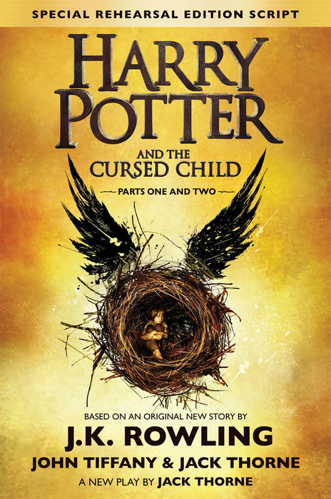 Harry Potter and the Cursed Child Parts One and Two (Special Rehearsal Edition Script) by J.K. Rowling