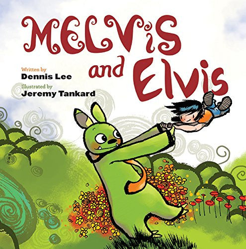 Melvis And Elvis by Dennis Lee