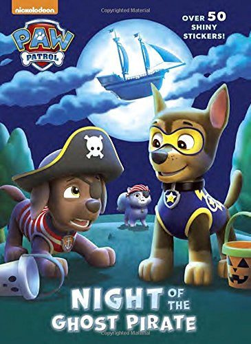 Night Of The Ghost Pirate (paw Patrol) by Golden Books