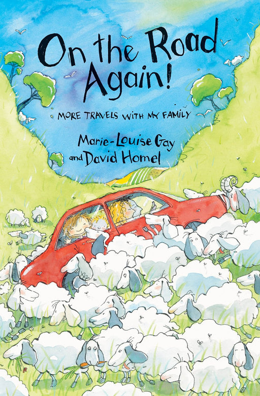 On the Road Again: More Travels with My Family by David Homel