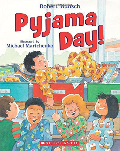 Pyjama Day! by Robert Munsch