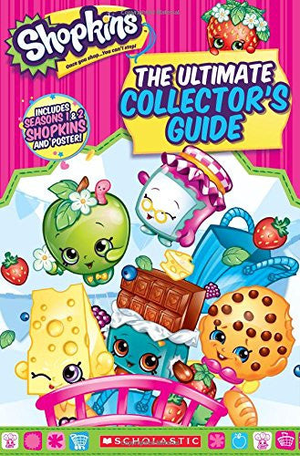 Shopkins: The Ultimate Collector's Guide by Jenne Simon