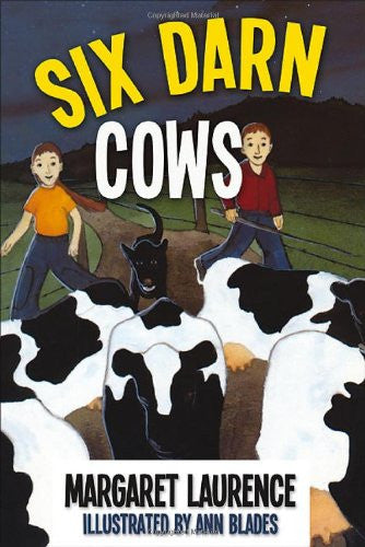 Six Darn Cows by Margaret Laurence