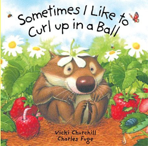 Sometimes I Like To Curl Up In A Ball by Charles Fuge