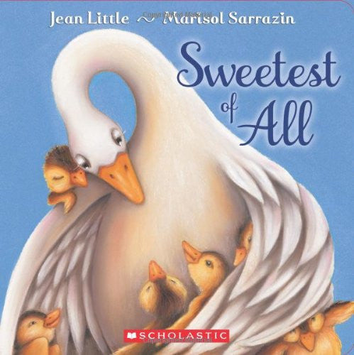 Sweetest of All by Jean Little