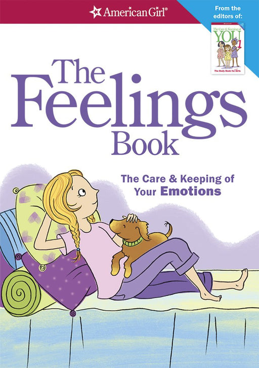 The Feelings Book (revised): The Care And Keeping Of Your Emotions by Dr. Lynda Madison