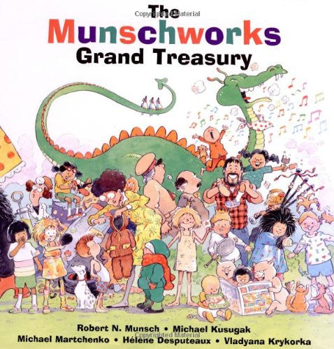 The Munschworks Grand Treasury by Michael Kusugak