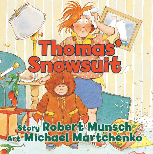 Thomas' Snowsuit by Robert Munsch