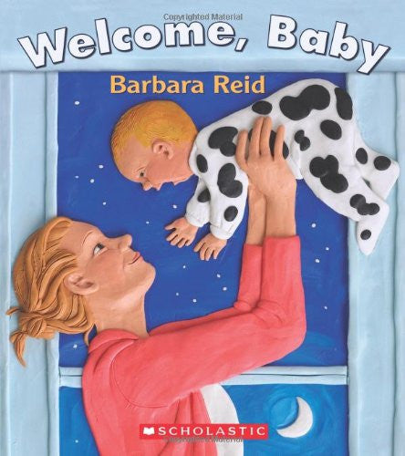 Welcome, Baby by Barbara Reid