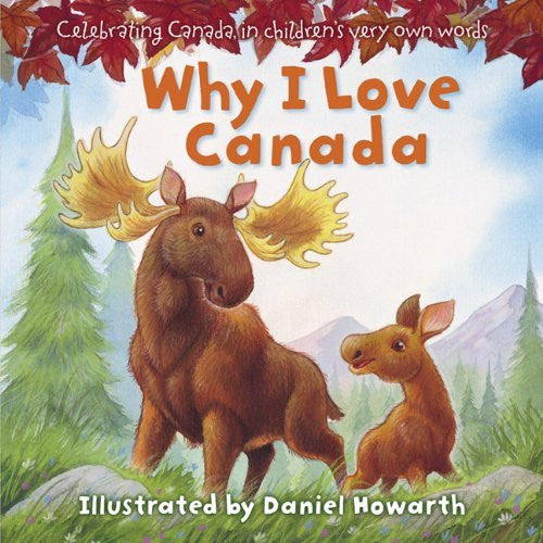 Why I Love Canada Board Book by Daniel Howarth