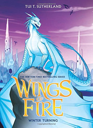 Wings of Fire Book Seven: Winter Turning by Tui T Sutherland