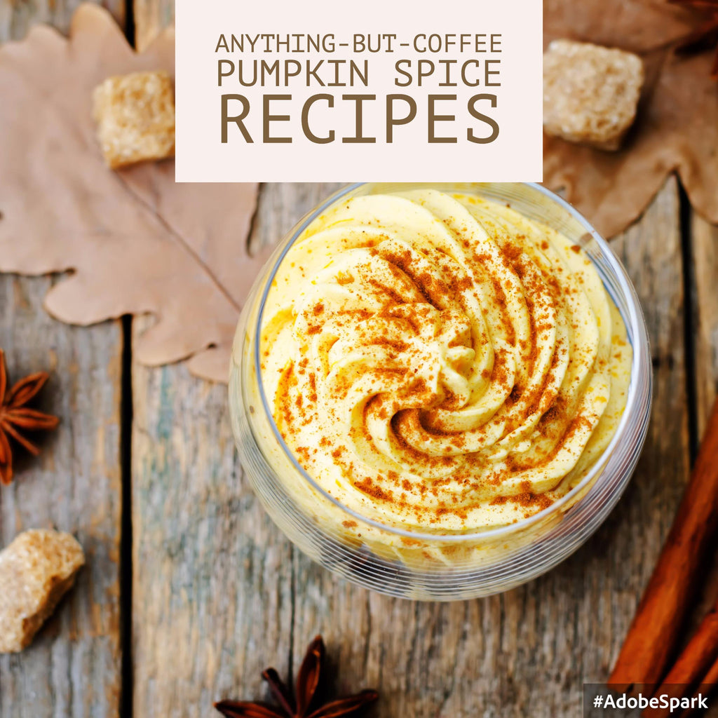Anything-But-Coffee Pumpkin Spice Recipes
