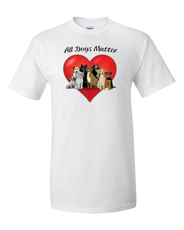All Dogs Matter Short sleeve t-shirt