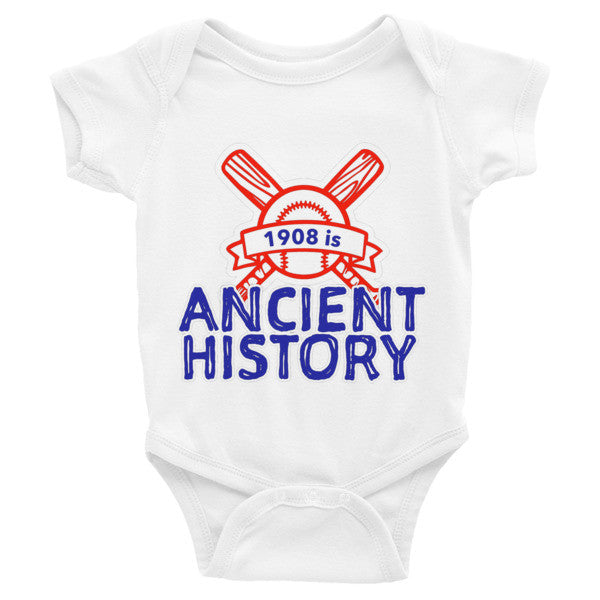 1908 is Ancient History Chicago Cubs Infant short sleeve one-piece