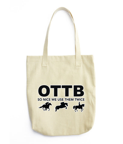 "OTTB ""So Nice We Use Them Twice"" Tote bag"