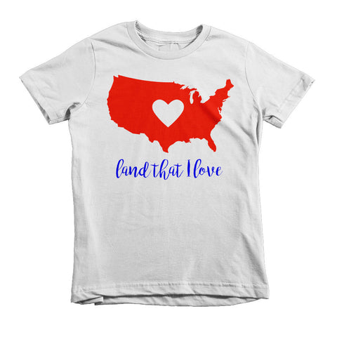 Land That I Love Short sleeve kids t-shirt