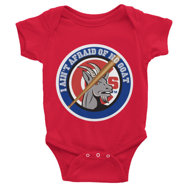 """I Ain't Afraid of No Goat"" Chicago Cubs Infant short sleeve one-piece"