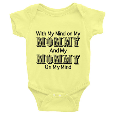 """Mind on My Mommy"" Infant short sleeve one-piece"