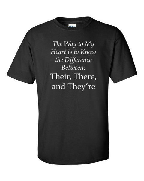 """Their, There and They're"" Short sleeve t-shirt"