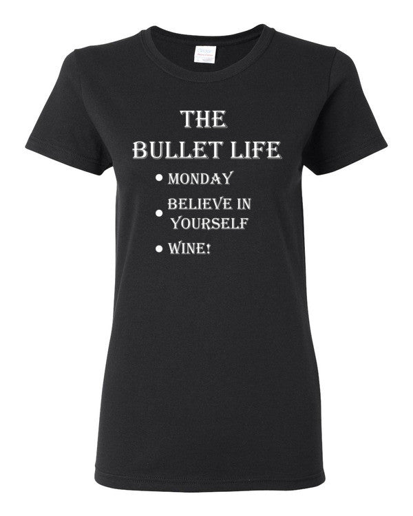 The Bullet Life Women's short sleeve t-shirt