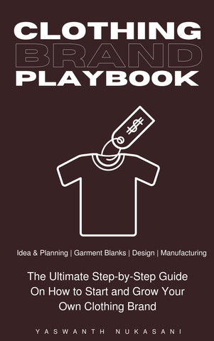 Clothing Brand Playbook: How to Start and Grow Your Own Clothing Brand - The Phi Concept