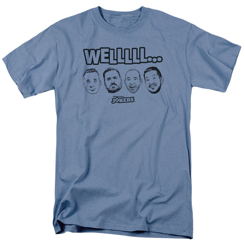 IMPRACTICAL JOKERS - WELLLL