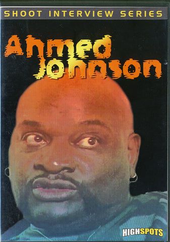 Ahmed Johnson - Shoot Interview DVD