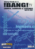 Dory Funk Jr's Bang! TV April 25, 2004 - Ladies, Ladders, & Legends DVD