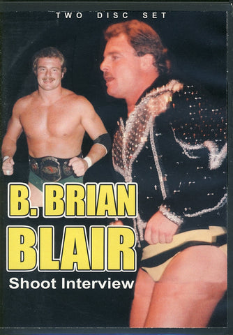 B. Brian Blair - Shoot Interview DVD