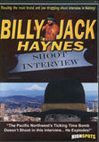 Billy Jack Haynes - Shoot Interview DVD