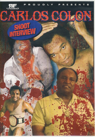 Carlos Colon - Shoot Interview DVD