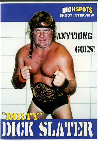 Dirty Dick Slater - Shoot Interview DVD