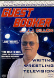 Guest Booker with J.J. Dillon - DVD