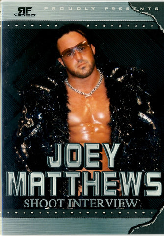 Joey Matthews - Shoot Interview DVD